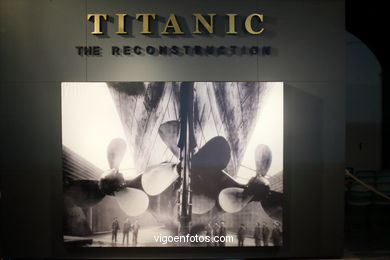 TITANIC. THE RECONSTRUCTION. EXPOSICIÓN. 2016
